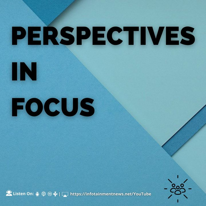 Perspectives In Focus - 1:1 w/ Butch McCrackin