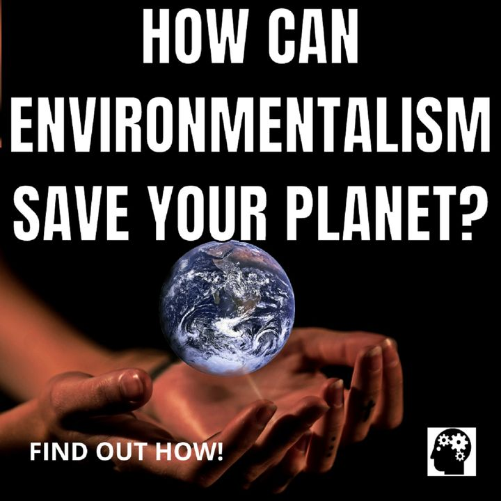 Know The Keys To Environmentalism
