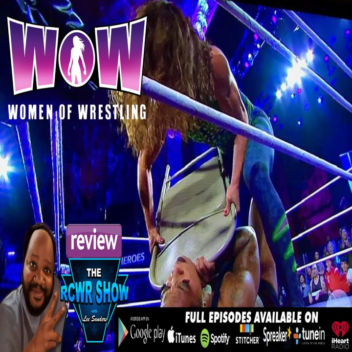 WOW-Women of Wrestling 9-28-19 Recap: Jungle Grrrl Snaps! The RCWR Show