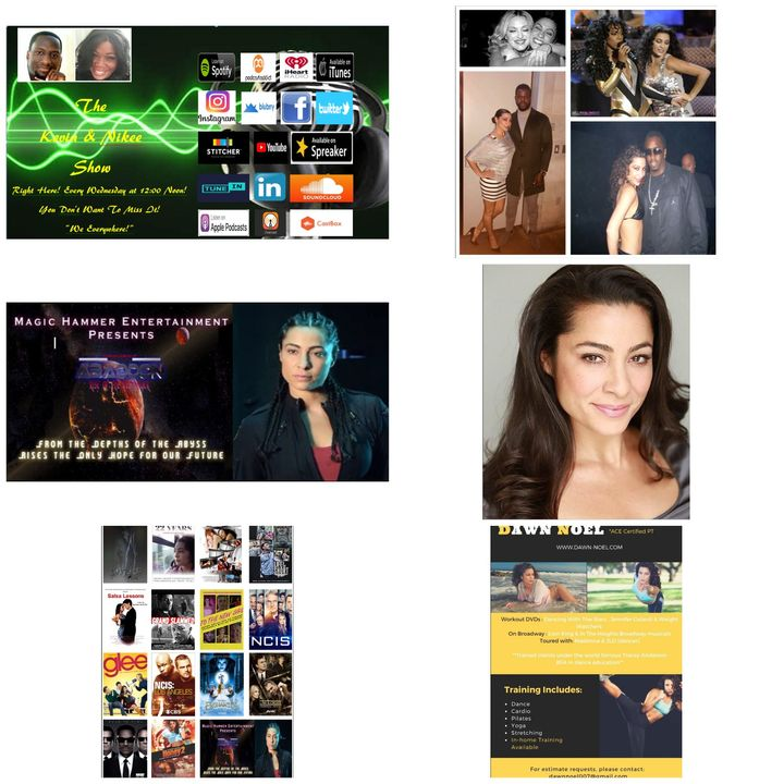 The Kevin & Nikee Show  - Dawn Noel - Multi Award-Winning Hollywood Actress, Producer,  Model, Writer and Personal Trainer