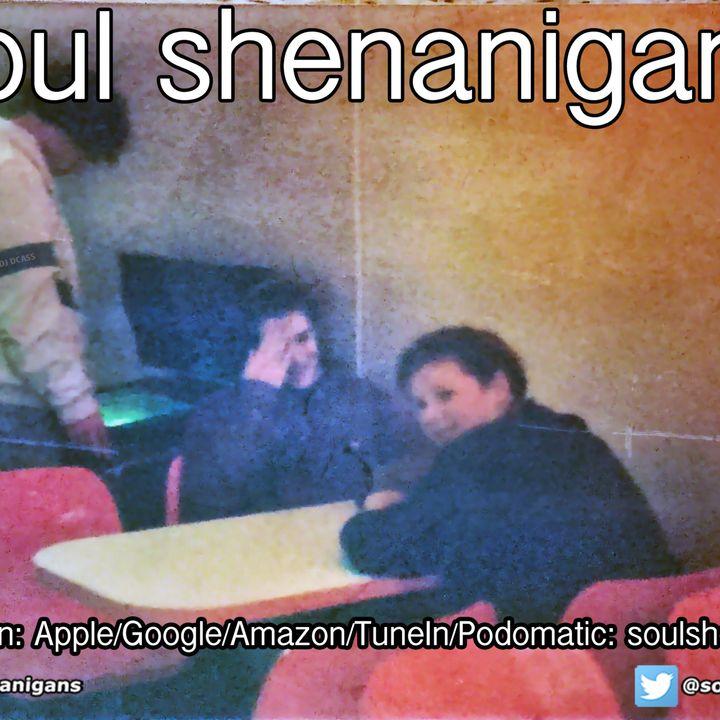 Episode 595: EP 595 ::: Soul Shenanigans ::: 2021 March 28th