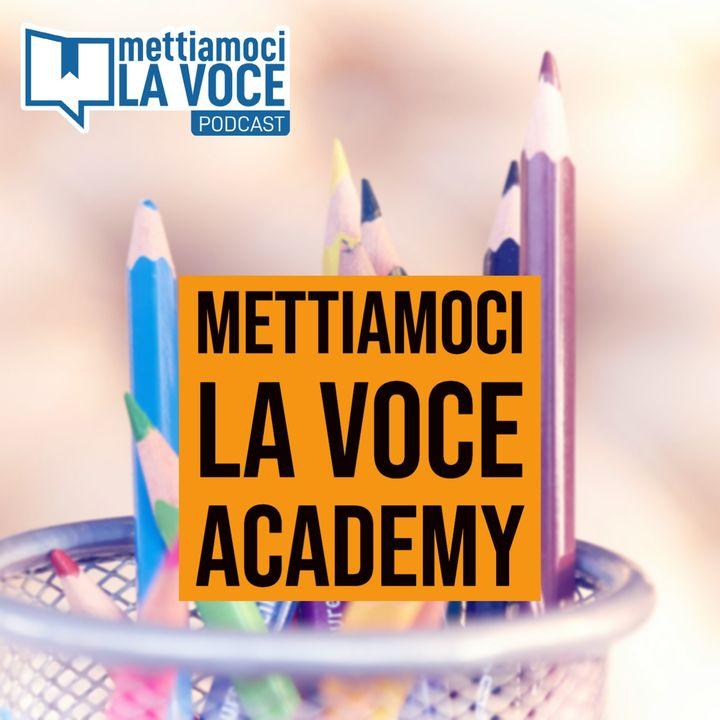 150 - Mettiamoci la voce Academy