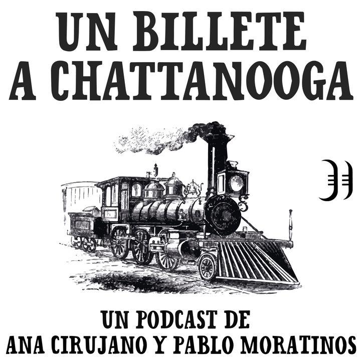 Un billete a Chattanooga