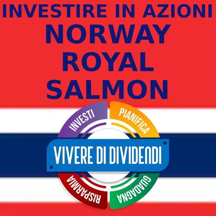 INVESTIRE IN AZIONI NORWAY ROYAL SALMON - analisi fondamentale