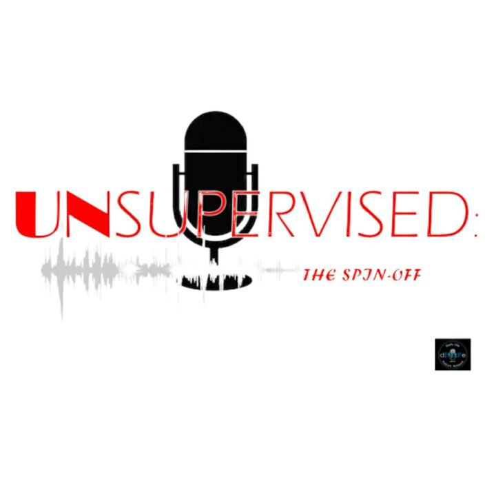Unsupervised: The Podcast