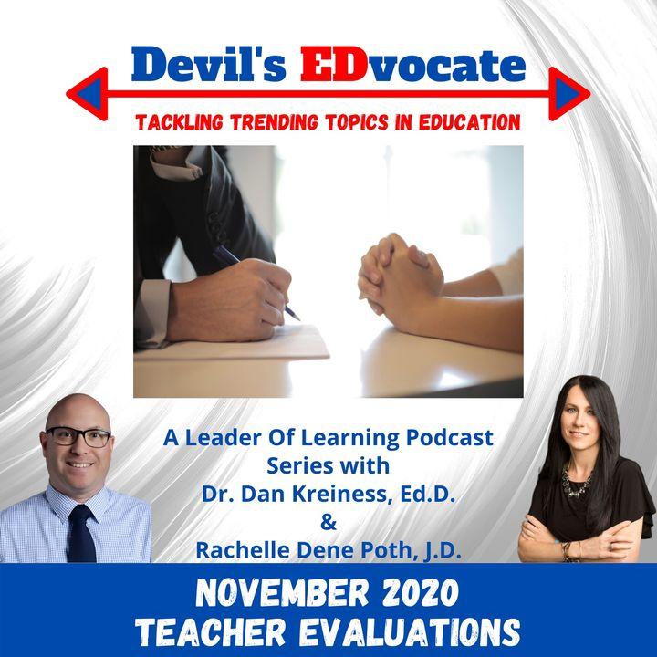 Devil's EDvocate: Teacher Evaluations