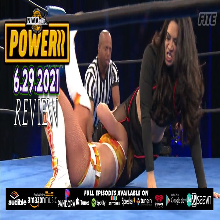 NWA POWERRR Ep 33: Champions Series? Lady Frost, Kylie vs Melina | The RCWR Show 6/29/21