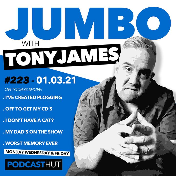 Jumbo Ep223 - 01.03.21 - Plogging With My Dad