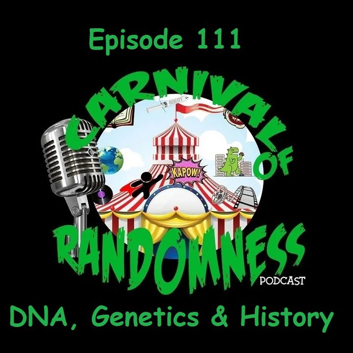 Episode 111 - DNA, Genetics & History