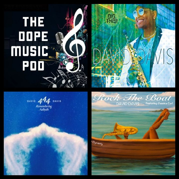 THE DOPE MUSIC POD Vol. 19: Featuring Jazz by David Davis (.@3dmusic)