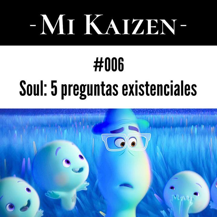 #006 Soul: las 5 preguntas existenciales de la película