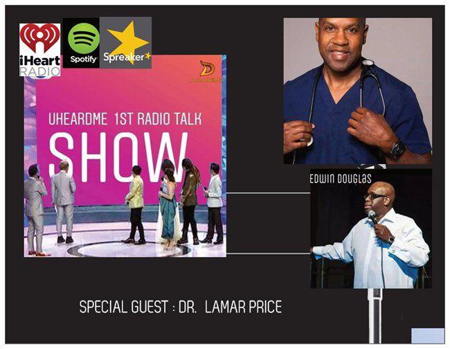 Uheardme1st RADIO TALK SHOW -DR.LAMAR PRICE