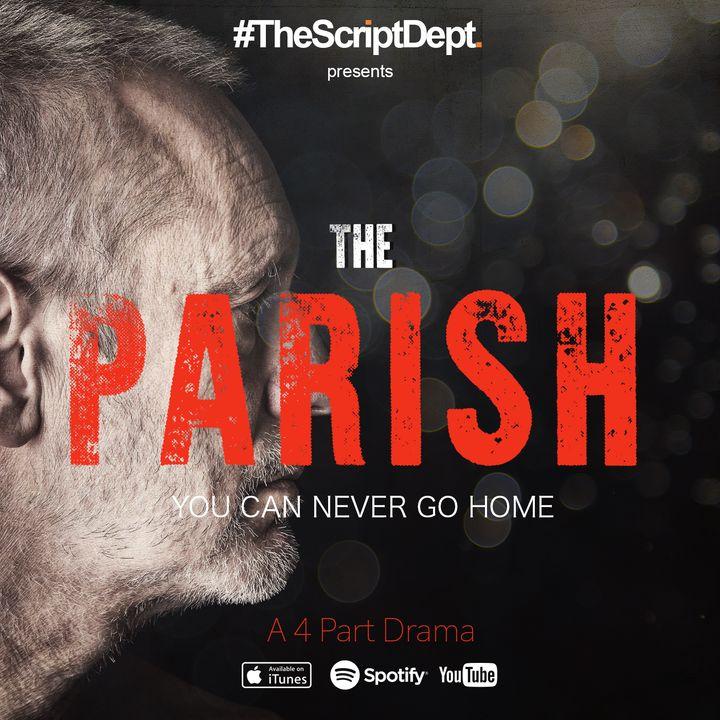 Part 4 | The Parish