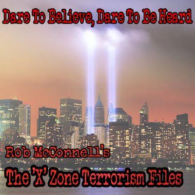The 'X' Zone Terrorism Files