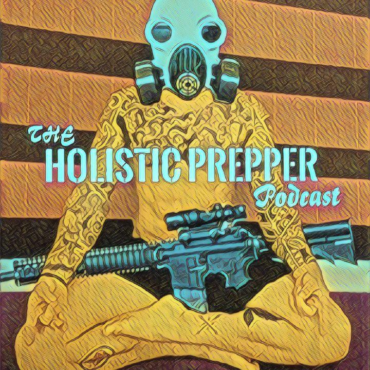 The Holistic Prepper Podcast