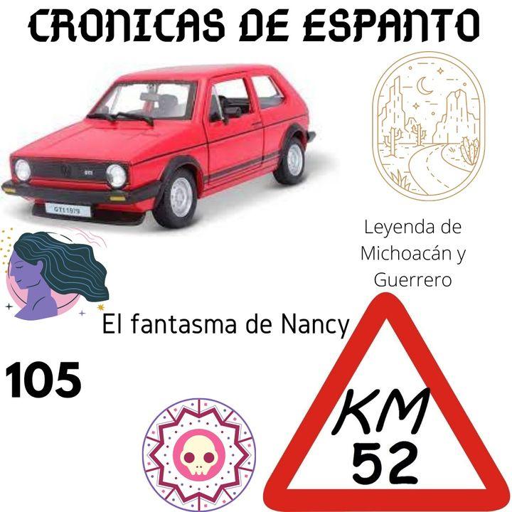 Crónicas de Espanto 105. El Fantasma de Nancy.