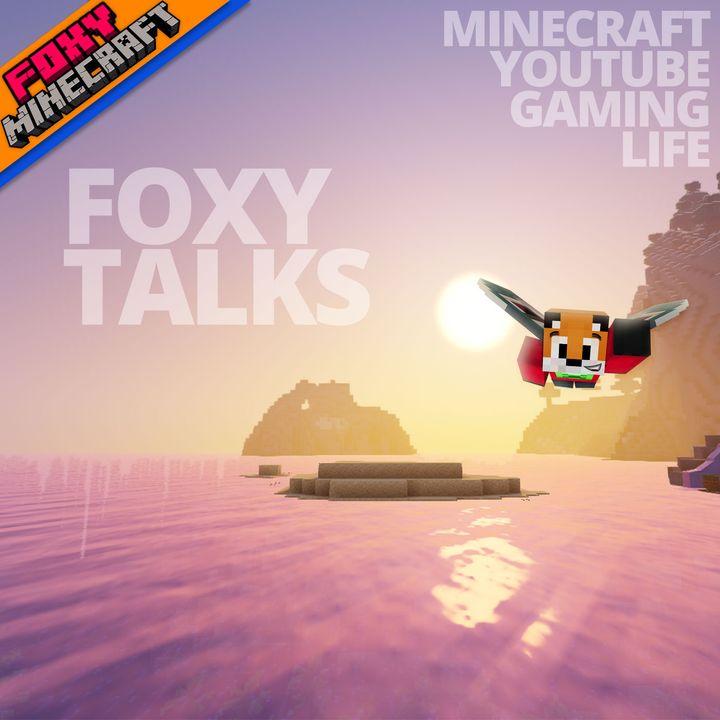 Foxy Talks   Minecraft & YouTube