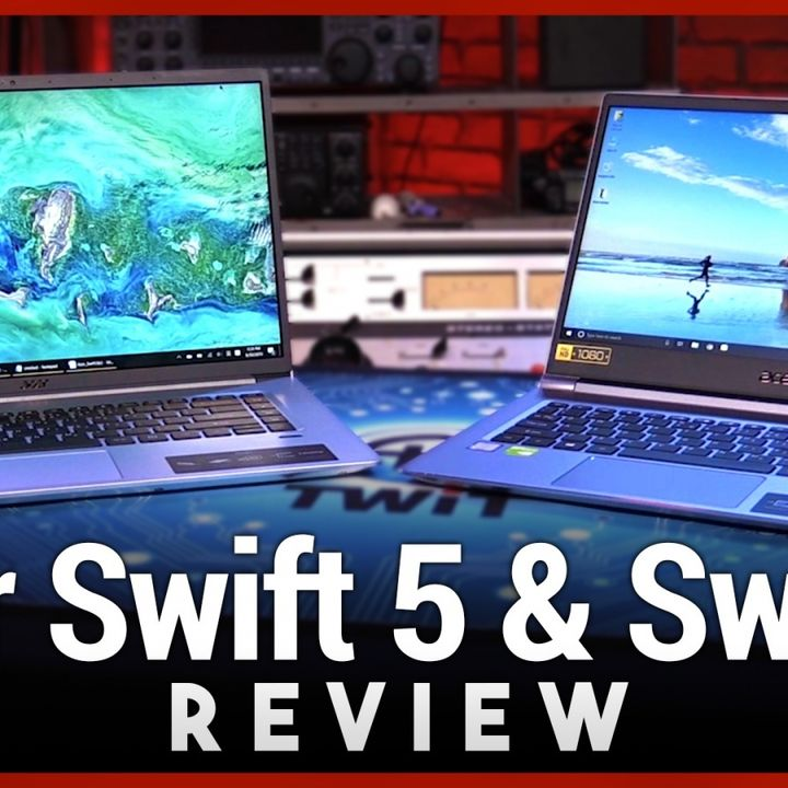 Acer Swift 5 & Swift 3 Review