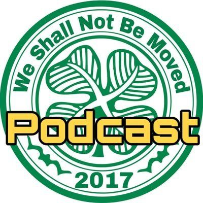 Celtic FC We Shall Not Be Moved