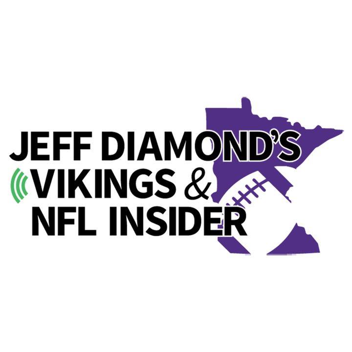 Jeff Diamond's Vikings & NFL Insider 68 - How does it feel?