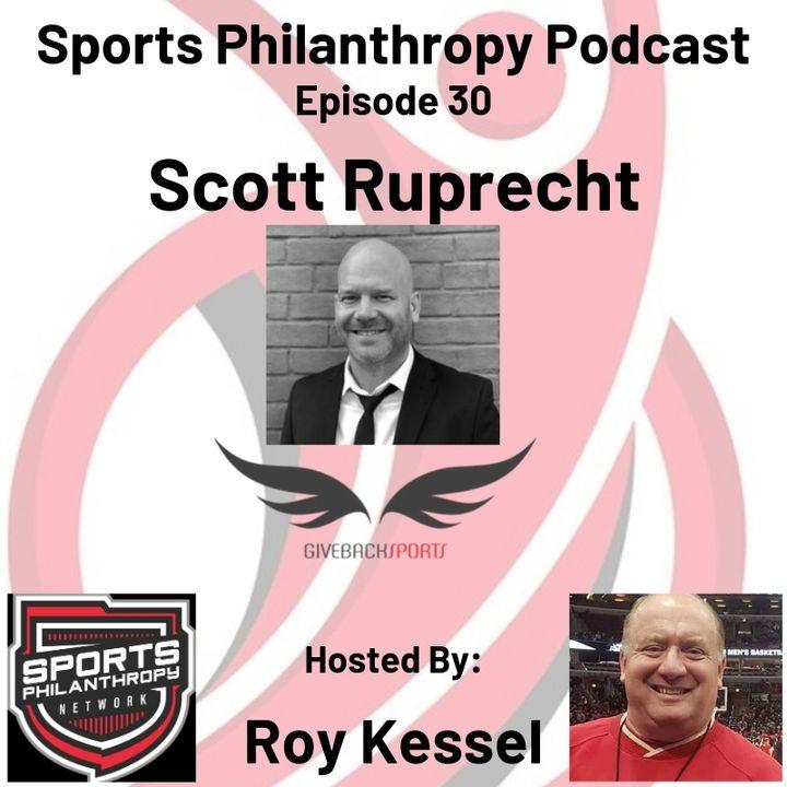 EP30: Scott Ruprecht, Giveback Sports