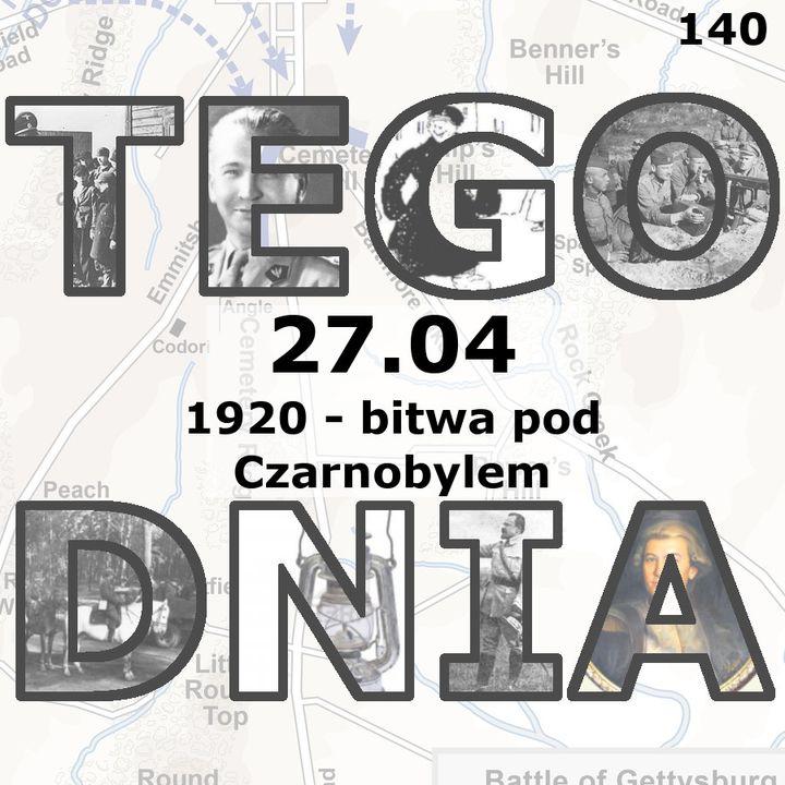 Tego dnia: 27 kwietnia (bitwa pod Czarnobylem)