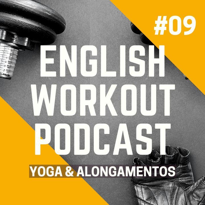 #09 Vocabulário - Yoga & Alongamentos