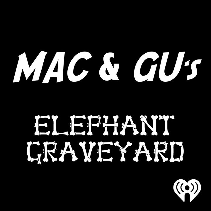 Mac & Gu's Elephant Graveyard