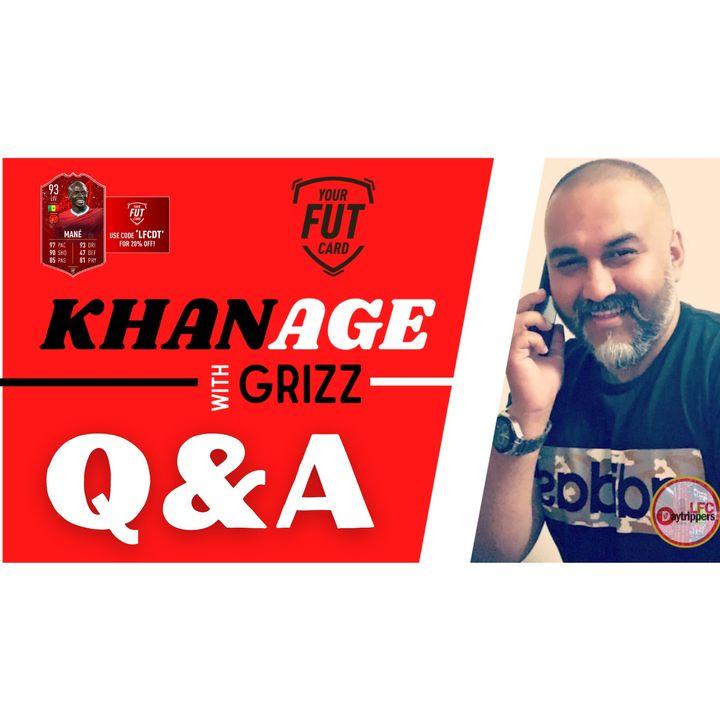 Khanage   Q & A   Liverpool FC News & Chat