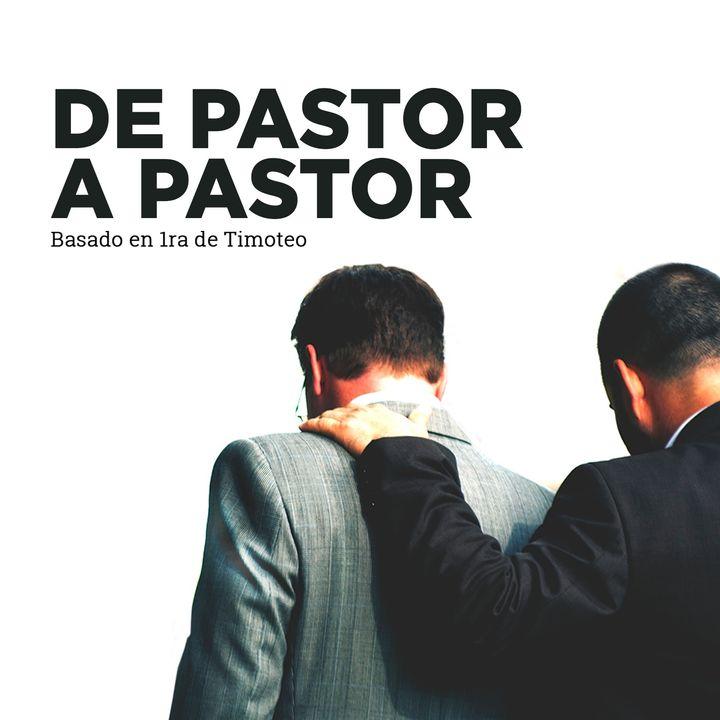 1era Timoteo | De pastor a pastor: ¿Qué hago para vivir en tranquilidad? | Juan Valle
