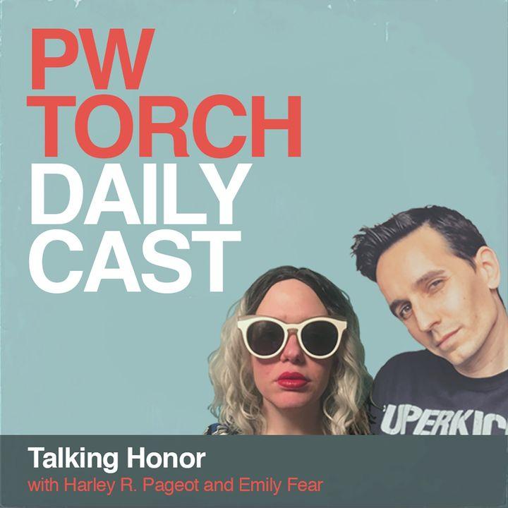 PWTorch Dailycast – Talking Honor with Harley & Emily: Summer Supercard, ladder war, Gresham's turn, CMLL