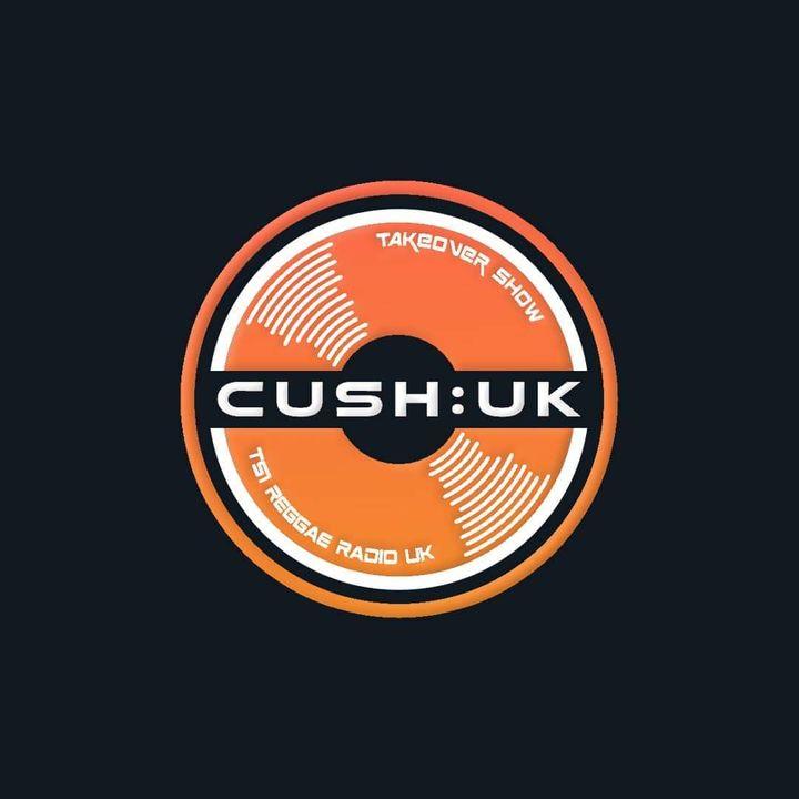 Cush:UK - LIVE - Tues/Thurs/Sat/Sun 7pm UK