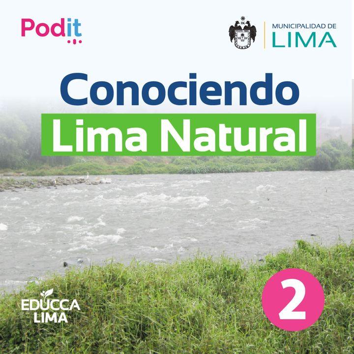 T1. Ep. 28   Conociendo Lima Natural 2
