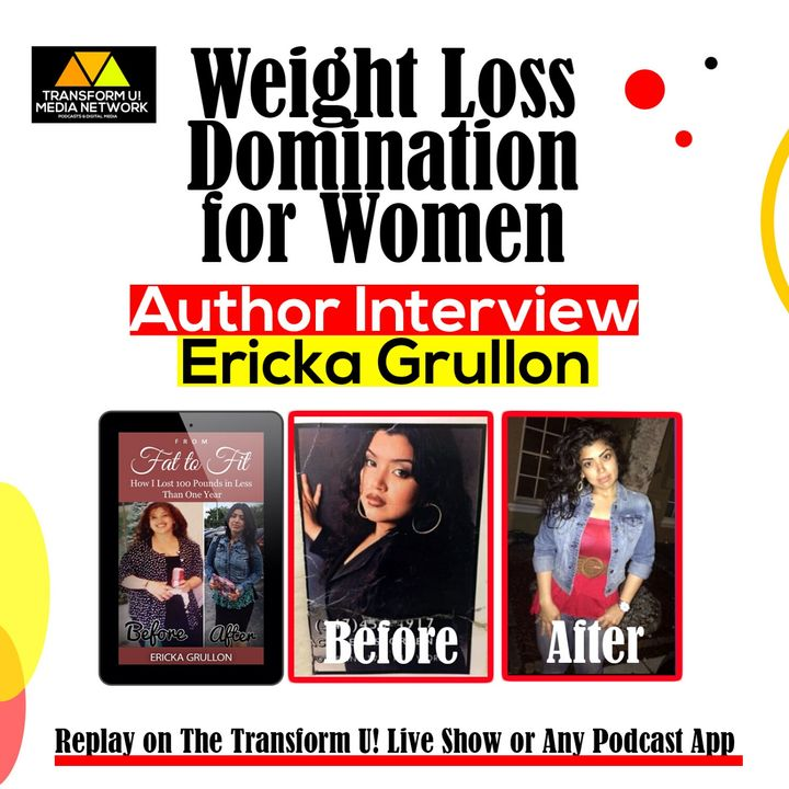 How Depression and Other Trauma Contributes to Becoming Overweight with Ericka Grullon