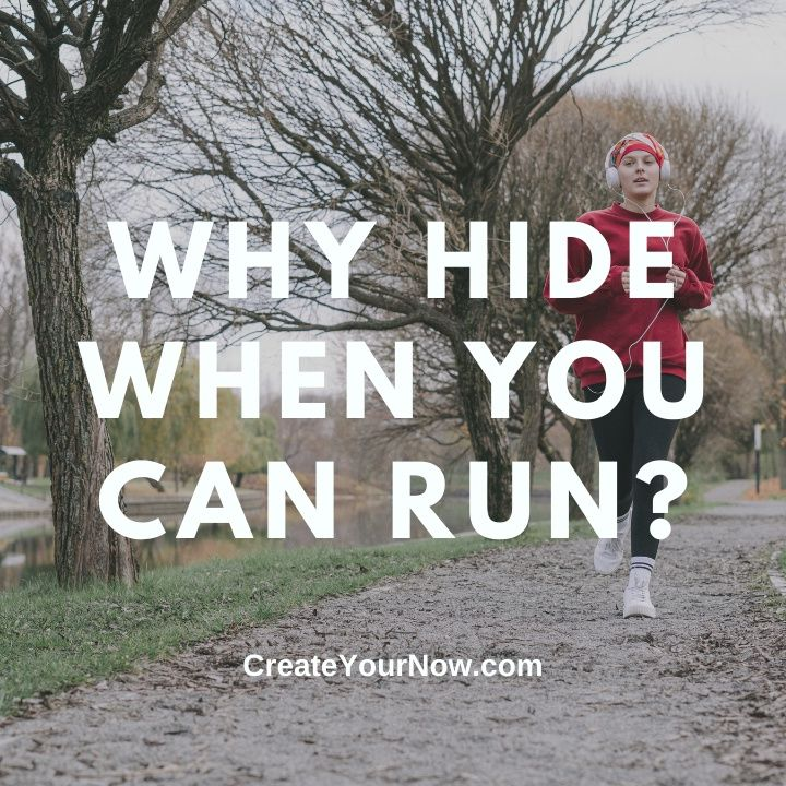 2439 Why Hide When You Can Run?