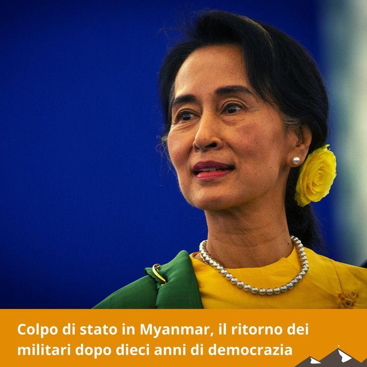 Colpo di stato in Myanmar, il ritorno dei militari dopo dieci anni di democrazia