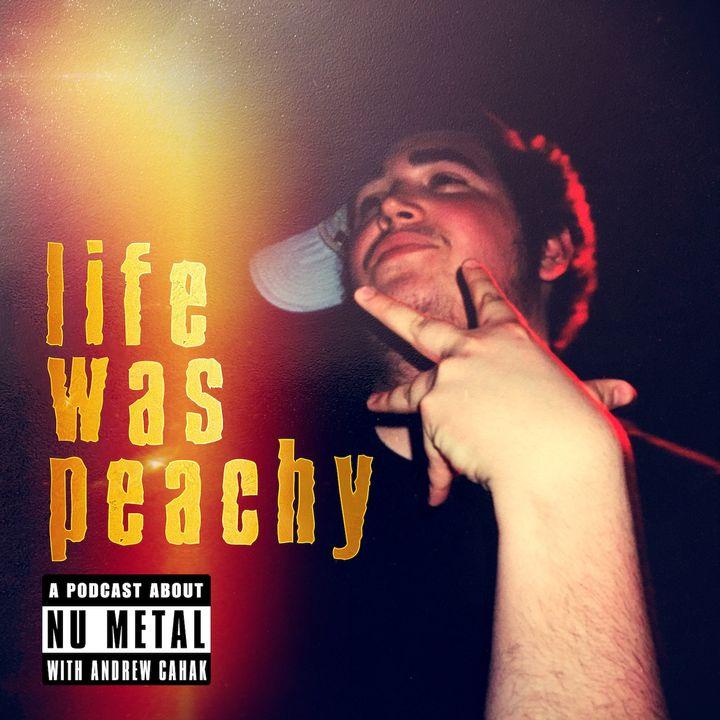 Life Was Peachy
