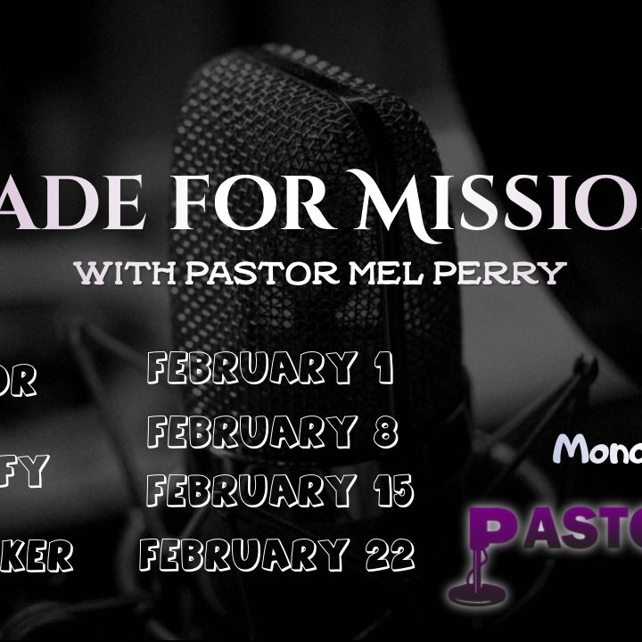 Made for Missions Pt. 1