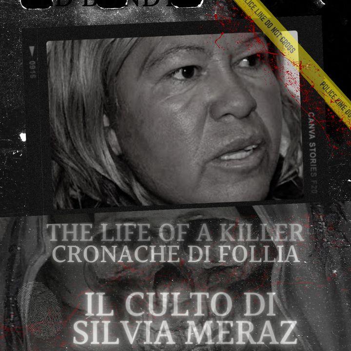 La setta di Silvia Meraz
