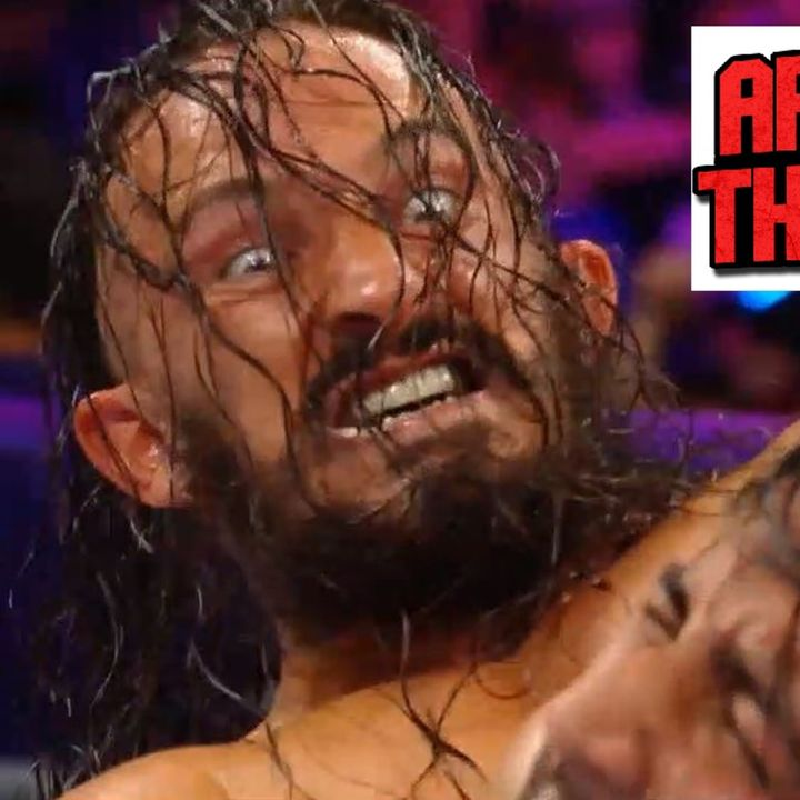 ATR # 103: Anniversary's Slammed, G1's Made Special, and Firey Balls Oh My!
