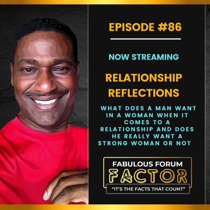 Relationship Reflections  (July 27, 2021)
