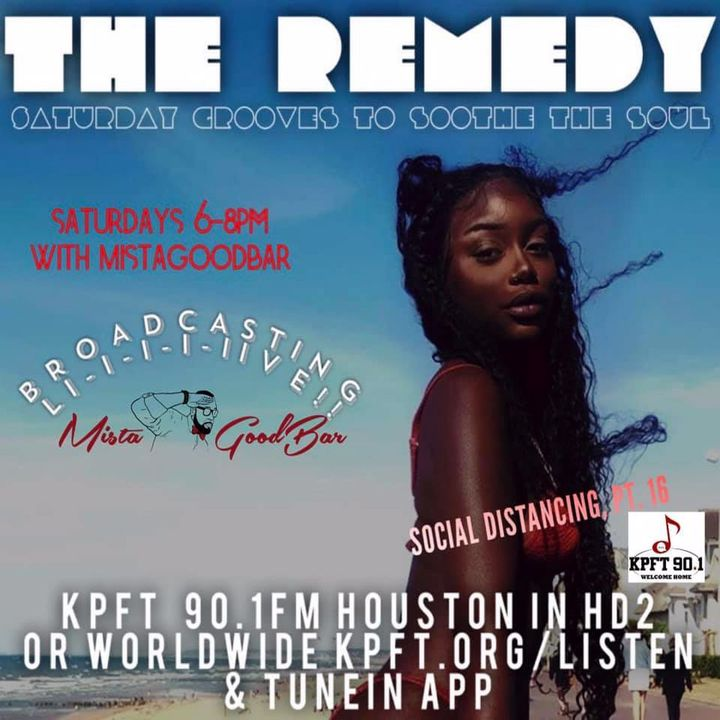 The Remedy Ep 163 July 18th, 2020 (Social Distancing, Pt. 16)