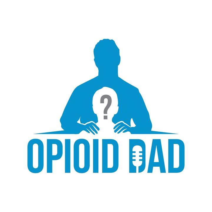 Opioid Dad - Addiction And The Family