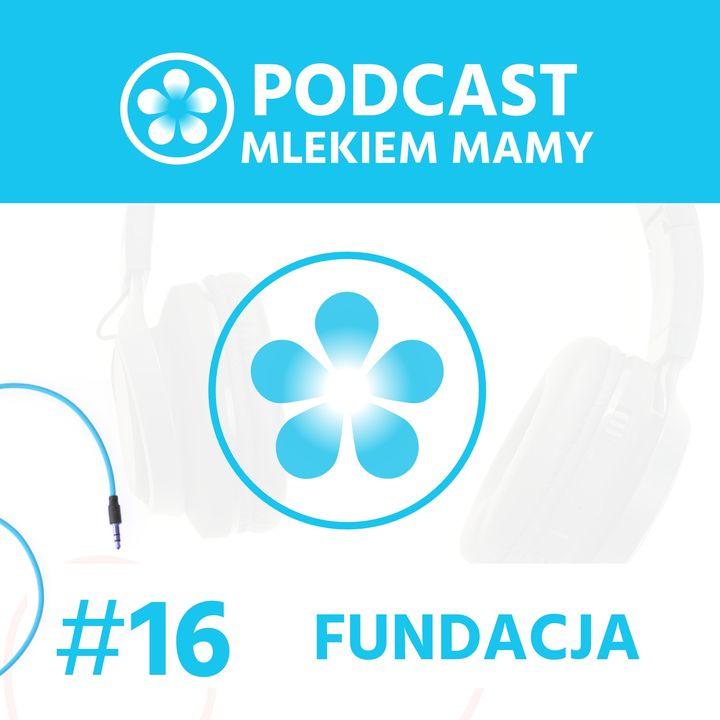 Podcast Mlekiem Mamy #16 - Jak wspieramy?