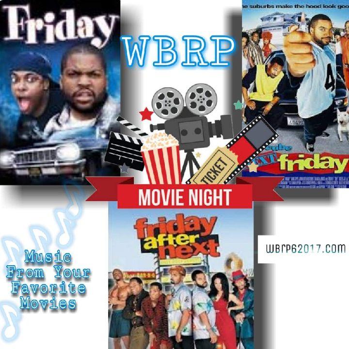 WBRP ... Movie Night  #1  W/ DJ Lady J (Music From Your Favorite Movies)  5-1-2020