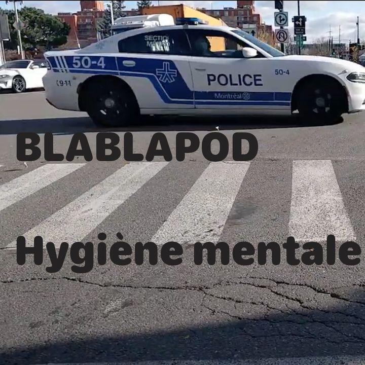 Blablapod - Hygiène mentale