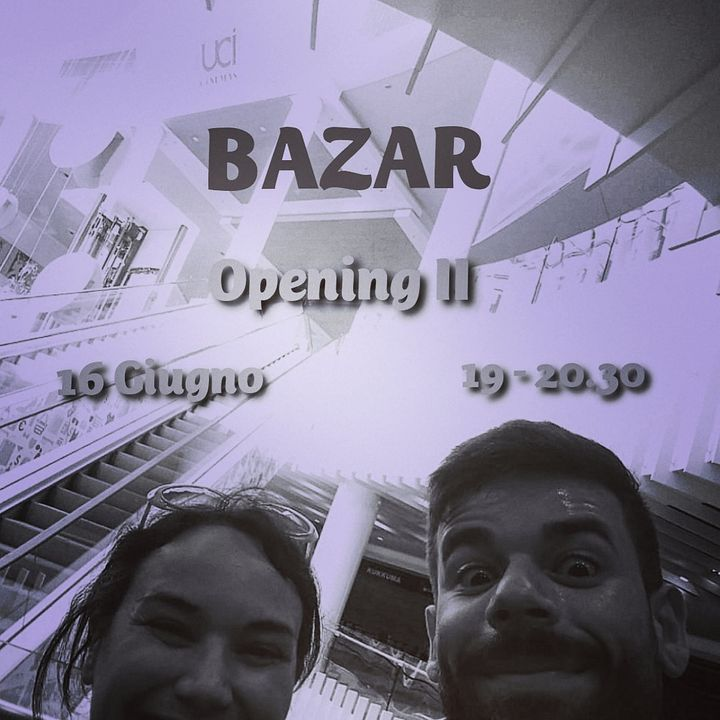 Bazar XIII Puntata - 16/06/2020 - Opening Pt. 2