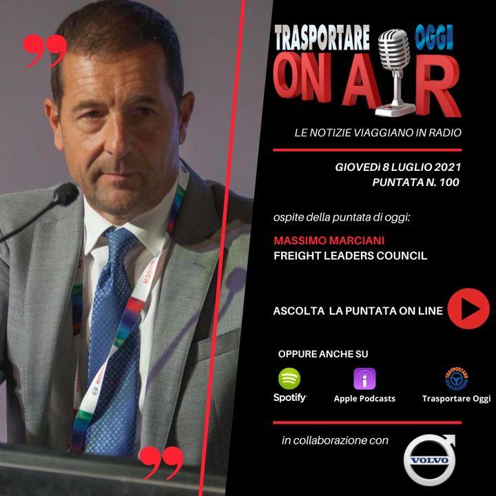 Puntata 100/2021 del 8 luglio - Ospite: Massimo Marciani (Freight Leaders Council) - La logistica del capriccio