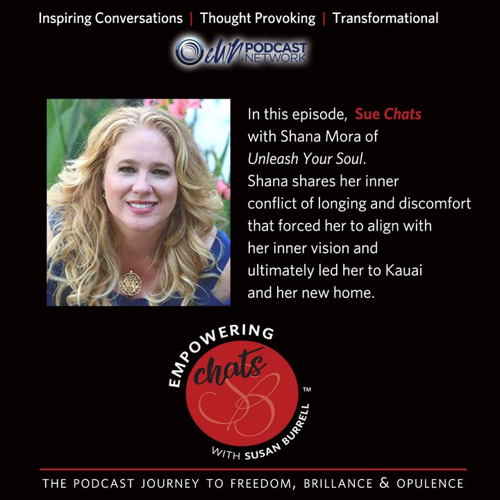 """Susan chats with Shanna Mora of """"Unleash Your Soul."""""""