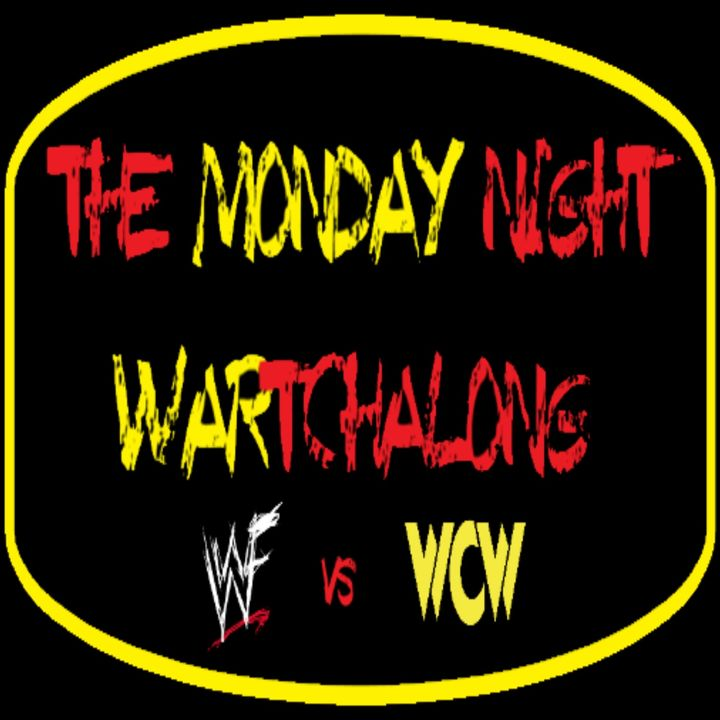 Ep. 242: The Monday Night WARtchAlong Week 78